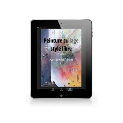 Cours d'arts en ligne Richard Fulham Peinture collage style libre en vidéo