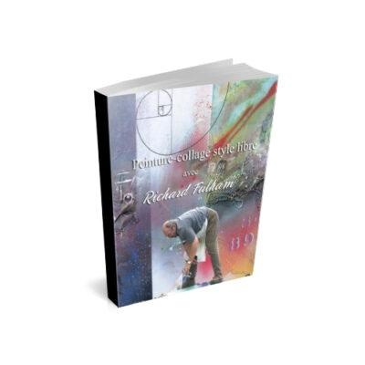 Cours d'arts en ligne Richard Fulham Peinture collage style libre en PDF