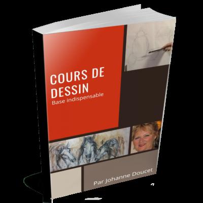 Cours d'arts en ligne Johanne Doucet La base indispensable en dessin (E-Book)