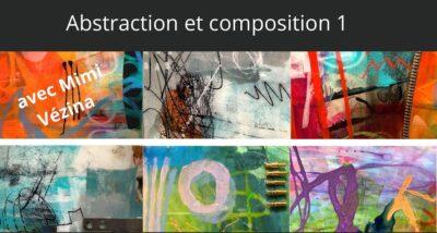 Cours d'arts en ligne Mimi Vézina Abstraction et composition 1