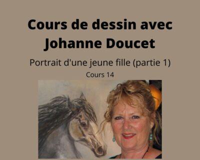 Cours d'arts en ligne Johanne Doucet Cours 14 : Portrait d'une jeune fille (partie 1)